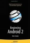 Beginning Android 2-Begin the journey toward Android 2 applications