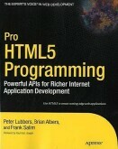 Pro Html 5 Programmaing-Powerful APIs for Richer Internet Application Development